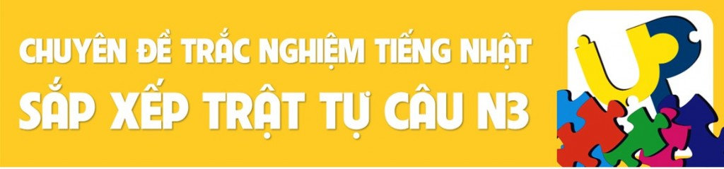 sap-xep-trat-tu-cau-n3-banner