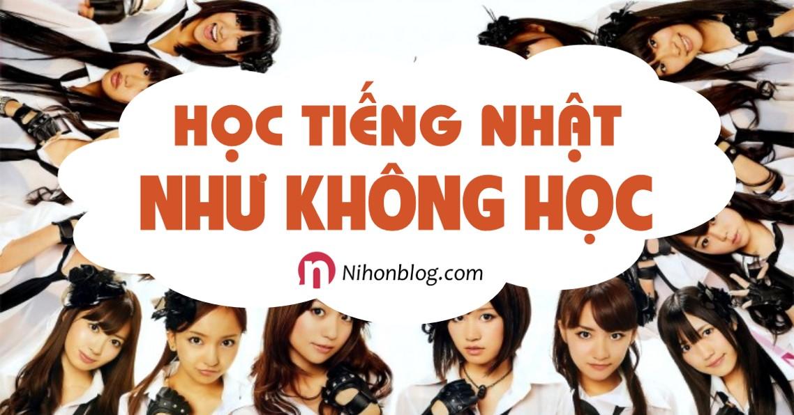 hoc-tieng-nhat-nhu-khong-hoc